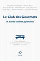 Club des Gourmets (Le) de Collectif