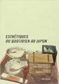 Esthétiques du Quotidien au Japon de N