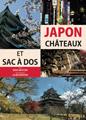 Japon Châteaux et Sac à Dos de D. et J