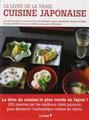 Livre de la Vraie Cuisine Japonaise (Le) de Collectif
